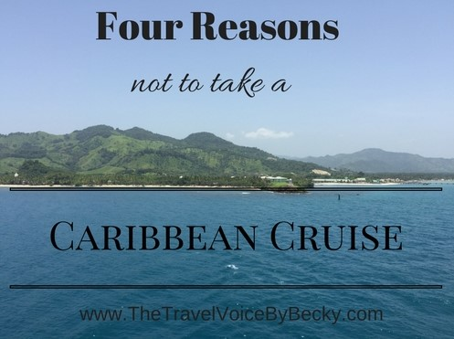 Four Reasons not to take a Caribbean Cruise (2)