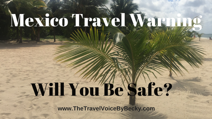 Mexico Travel Warning August