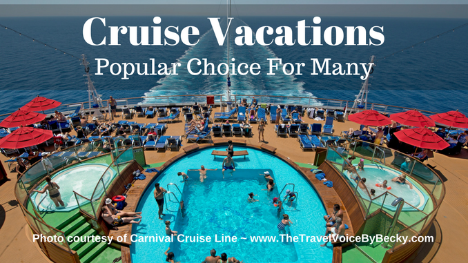 Cruise Vacations Popular Choice For Many