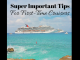 Super Important Tips For First-Time Cruisers
