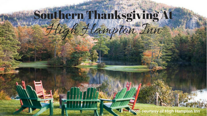 Southern Thanksgiving At High Hampton Inn