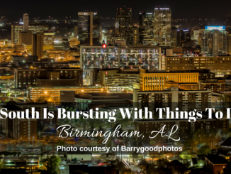 The South Is Bursting With Things To Do In Birmingham, AL